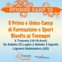 SUMMER CAMP. Il Primo e Unico Camp di Formazione e Sport rivolto ai Teenager - Triennio (16-19 Anni)