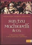 Sun Tzu Machiavelli & Co. — Libro