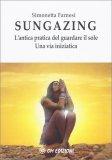 Sungazing - Libro