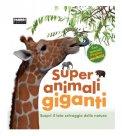 Super Animali Giganti  - Libro