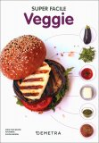 Super Facile Veggie - Libro