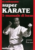 Super Karate 1. Manuale di Base  - Libro