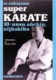 Super Karate 10. Unsu, Sochin, Nijushilho  - Libro
