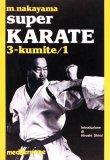Super Karate 3. Kumite / 1  - Libro
