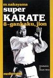 Super Karate 8. Kata Gankaku e Jion  - Libro