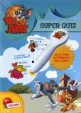 Super Quiz - Tom e Jerry  - Libro