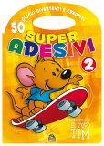 Super Adesivi 2