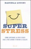 Super Stress
