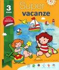 Super Vacanze - 3 Anni