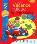 Super Vacanze Inglese - My Time Machine - 5 Anni - Libro