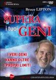 SUPERA I TUOI GENI -  3 DVD — I veri geni vanno oltre i propri limiti - 7 ore video con intervista esclusiva