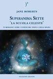 Superanima Sette - La scuola celeste — Libro