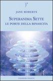 Superanima Sette - Le porte della rinascita — Libro