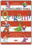 Il Superlibro degli Origami
