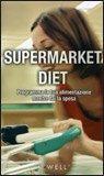 Supermarket Diet — Libro