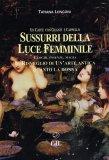 Sussurri della Luce Femminile - Libro