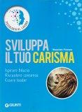 Sviluppa il tuo Carisma - Libro