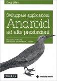 Sviluppare Applicazioni Android ad Alte Prestazioni - Libro