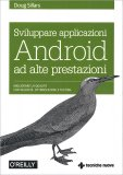 Sviluppare Applicazioni Android ad Alte Prestazioni