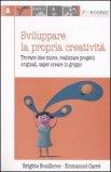 Sviluppare la Propria Creatività