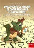 Sviluppare le Abilità di Comprensione e Narrazione  - Libro