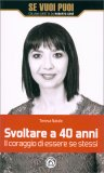 Svoltare a 40 Anni - Libro