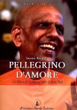 Swami Kripal - Pellegrino d'Amore