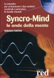 Syncro-Mind. Le Onde della Mente - Cd audio — Audiolibro CD Mp3