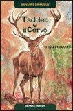 Taddeo e il Cervo