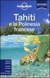 Tahiti e la Polinesia Francese - Libro