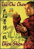 Tai-Chi Chen - Yi Lu - Forme ed Applicazioni Guerriere