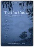 Tai Chi Chuan in Riabilitazione — Libro