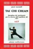 Tai Chi Chuan Vol. 3