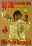 Tai Chi la Forma Yang e le sue Applicazioni
