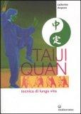 Taiji Quan - Tecnica di Lunga Vita