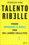 Talento Ribelle — Libro