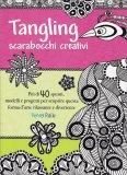 Tangling - Scarabocchi Creativi - Libro