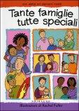 Tante Famiglie, tutte Speciali