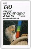 Tao - Discorsi sul Tao-Te-Ching di Lao Tzu Vol. 3