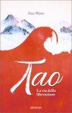 Tao, la Via della Liberazione - Libro