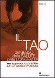 Il Tao del Sesso, della Salute, della Longevità