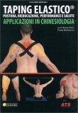 Taping Elastico - Applicazioni in Chinesiologia - Libro