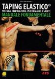Taping Elastico - Manuale Fondamentale - Libro
