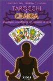 Tarocchi e Chakra — Manuali per la divinazione