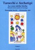 Tarocchi e Archetipi - La Voce della Stella - Vol.1  - Libro