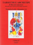 Tarocchi e Archetipi - Volume II - Libro