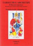 Tarocchi e Archetipi - Volume II
