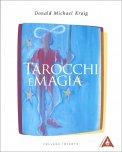 TAROCCHI E MAGIA di Donald Michael Kraig