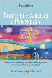 Tarocchi Fiabeschi e Psicofiaba - Libro