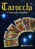 Tarocchi - Il manuale completo